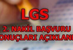 LGS 2. nakil başvuru sonuçları belli oldu LGS nakil sonucu sorgulama