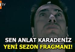 Sen Anlat Karadeniz yeni sezon fragmanında büyük şok Tahir...