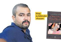 Vampirler Osmanlı'da mı doğdu