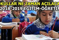 Okullar ne zaman açılacak 2018-2019 Eğitim-Öğretim