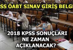 KPSS sonuçları ne zaman duyurulacak 2018 KPSS ÖABT sınavı