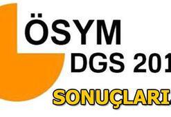 DGS sonuçları ne zaman açıklanacak 2018 DGS puan hesaplama
