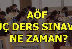 AÖF üç ders sınavı ne zaman AÖF sınav giriş yerleri açıklandı mı