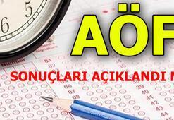 AÖF sonuçları açıklandı mı 26-27 Mayıs AÖF sınav sonucu sorgulama