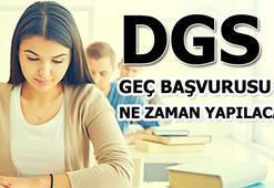 DGS geç başvurusu ne zaman yapılacak (2018-DGS başvuruları)