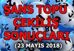 Şans Topu çekilişi sonuçları açıklandı (23 Mayıs 2018)