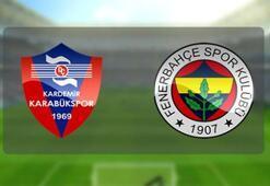 Kardemir Karabükspor Fenerbahçe maçı saat kaçta