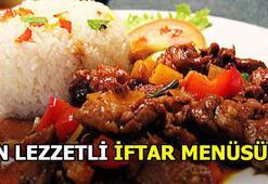 İftarda ne yenir En lezzetli iftar menüleri