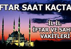 İstanbul için iftar vakti ne zaman İl il iftar ve sahur saatleri