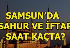 Samsunda iftar saat kaçta açılacak Samsun iftar ve sahur vakitleri