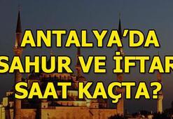 Antalyada sahur saat kaçta Antalya iftar vakti 2018 - İmsakiye