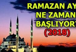 Ramazan ayı ne zaman başlıyor (2018)