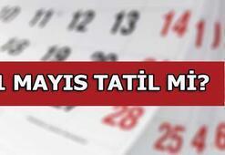 1 Mayıs tatil mi 1 Mayısta okullar tatil mi İşçi Bayramı