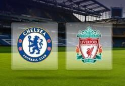 Chelsea Liverpool maç sonucu ve özeti