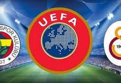 UEFAdan flaş açıklama Fenerbahçe ve Galatasaray...