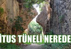 Titus Tüneli nerede Titus Tünelinin harita üzerindeki konumu...
