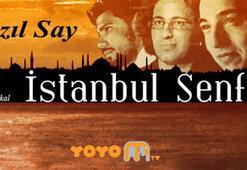Fazıl Sayın İstanbul Senfonisi bu akşam TVde