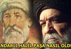 Çandarlı Halil Paşa neden asıldı Çandarlı Halil Paşanın ölümü...