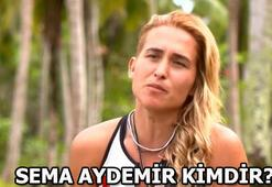 Sema Aydemir kimdir (Survivor 2018 All Star takımı)