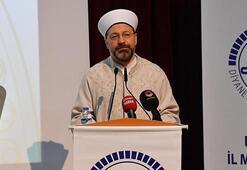 Diyanet İşleri Başkanı: İslam'la ilgili yazan, konuşan, haber yapan herkes daha dikkatli olmak zorundadır
