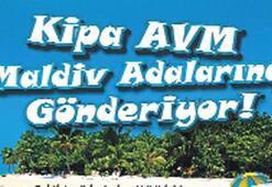 KİPA'dan 'Haydi Maldiv tatiline'