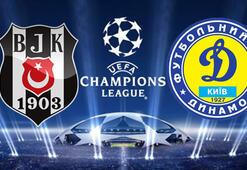 Beşiktaş Dinamo Kiev Şampiyonlar Ligi maçı ne zaman saat kaçta hangi kanaldan canlı yayınlanacak