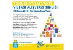 Tohum Otizm Vakfı Yılbaşı Alışveriş Şenliği 29 Kasımda