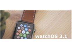 Apple watchOS 3.1 Yayınlandı