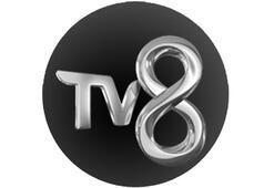 TV 8 yayın akışında neler var