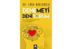 Dr. Ebru Nurluoğlu'ndan Denemeyi Deniyorum