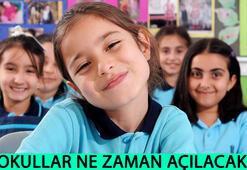 Okullar ne zaman açılacak MEBden açıklama geldi