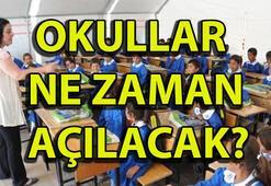 Okullar ne zaman açılacak 15 Tatil ne zaman bitecek