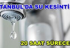 İstanbulda su kesintisi hangi bölgelerde İSKİ su kesintisi...