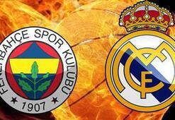 Fenerbahçe-Real Madrid Final Four maçı ne zaman saat kaçta