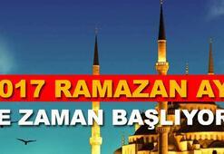 Ramazan ayı (Oruç) 2017 ne zaman, hangi tarihte başlıyor