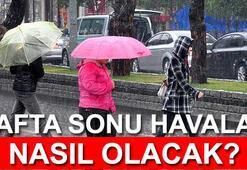 Hafta sonu hava durumu nasıl olacak İşte İstanbul, Ankara ve İzmir için Meteorolojiden son tahminler