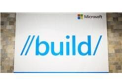Microsoft Build Konferansı'ndan Önemli Başlıklar