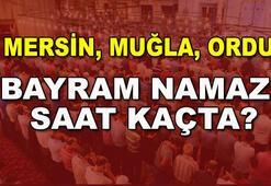 Mersin, Muğla, Ordu Ramazan Bayramı namazı saat kaçta (Bayram namazı saatleri 2017)