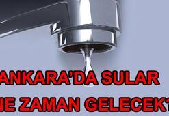 ASKİ su kesintileri ne zaman bitecek Ankarada sular ne zaman gelecek