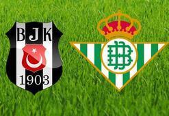 Beşiktaş Real Betis hazırlık maçı bu akşam saat kaçta hangi kanalda