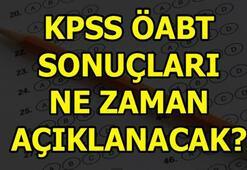 KPSS - ÖABT sonuçları açıklandı mı