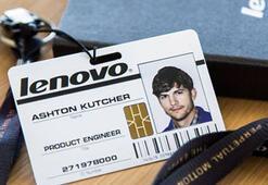 Ashton Kutcher, Lenovo'nun yeni ürün mühendisi