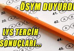 LYS tercih sonuçları saat kaçta açıklanacak - ÖSYM üniversite tercih sonuçları...