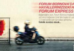 "Forum Bornova'dan ""Express Hizmet"""