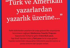 Türk ve Amerikalı yazarlardan yazarlık üzerine…