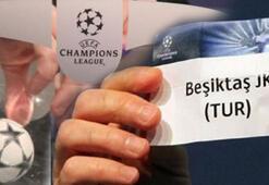 Şampiyonlar Ligi kura çekimi sonuçları İşte Beşiktaşın rakipleri...