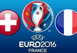 İsviçre Fransa maçı ne zaman saat kaçta hangi kanalda