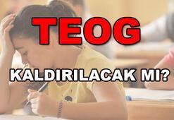 TEOG sistemi kaldırılacak mı Erdoğandan TEOG açıklaması...