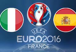 İtalya İspanya Euro 2016 maçı saat kaçta hangi kanalda yayınlanacak