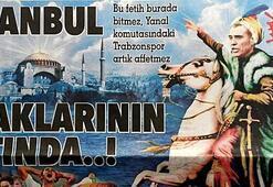 Ersun Yanalı Fatih Sultan Mehmete benzettiler